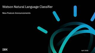 New features using Watson Natural Language Classifier