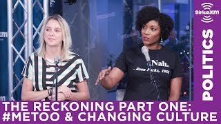 MeToo, The Reckoning and The Movement | SiriusXM Progress