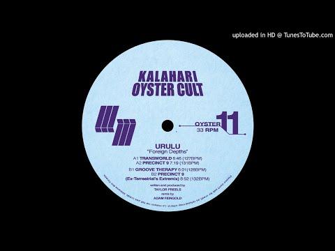 PREMIERE: Urulu - Transworld [Kalahari Oyster Cult] Mp3