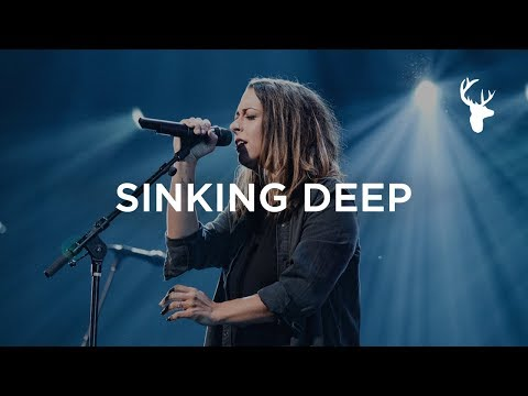 Sinking Deep - Kalley Heiligenthal | Bethel Music Worship