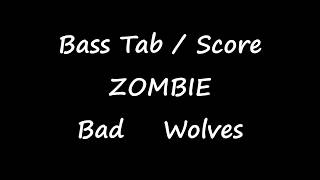 Bad Wolves - Zombie (BASS TAB   SCORE) Video