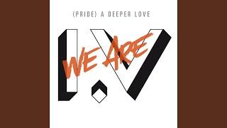[Pride] A Deeper Love