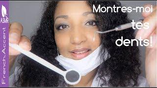 [ASMR Français] Montres moi tes dents! ASMR Role play Dentiste avec Dr French