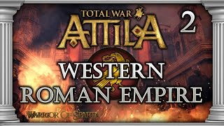 Total War: Attila - Gameplay ~ Western Roman Empire Campaign #2 - Foolish Defense, Heroic Attack!