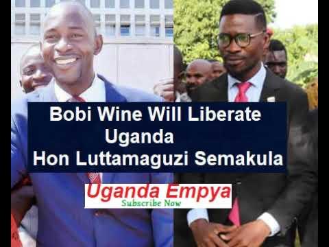 Bobi Wine Will be President  -  Hon LUTTAMAGUZI Semakula