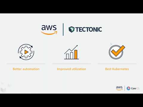CoreOS Tectonic: Easily Run Kubernetes with Enterprise-Readiness on Amazon Web Services