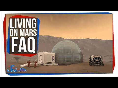 Everything You Need to Know About Living on Mars