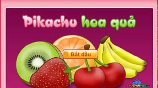 Pikachu Hoa Quả   Trò Chơi Việt Huyền Thoại #3