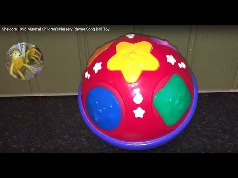 Shelcore 1996 Musical Children's Nursery Rhyme Song Ball Toy