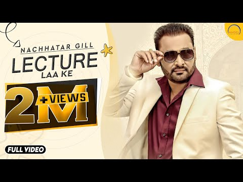 Lecture Laa Ke || Nachhatar Gill || Money Aujla || Full HD Video || Angel Records ||