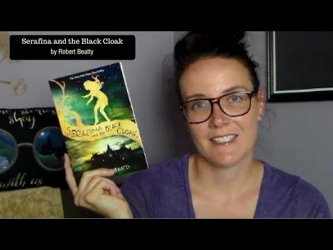 Serafina and the Black Cloak (A MG Book Review)