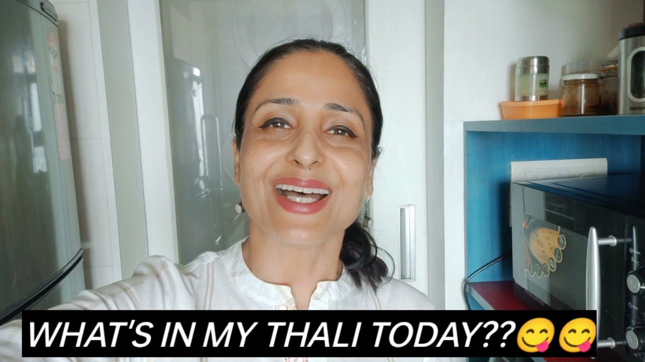 WHAT'S IN MY THALI TODAY? Lataa Saberwal | Thali Food | Nutrition Tip| Healthy Home Food | VEG THALI