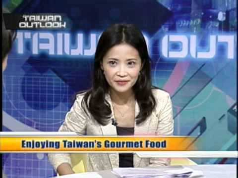 台灣宏觀電視─「TAIWAN OUTLOOK」朱惠玲 Enjoying Taiwan's Gourmet Food