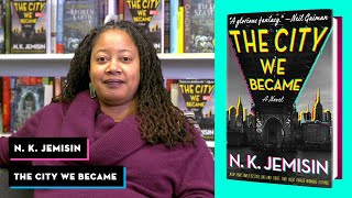 N. K. Jemisin Introduces THE CITY WE BECAME