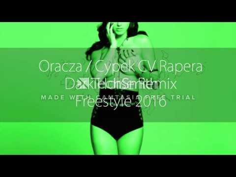 Oracza / Cypek - CV Rapera // Dark Horse Remix // Freestyle 2016