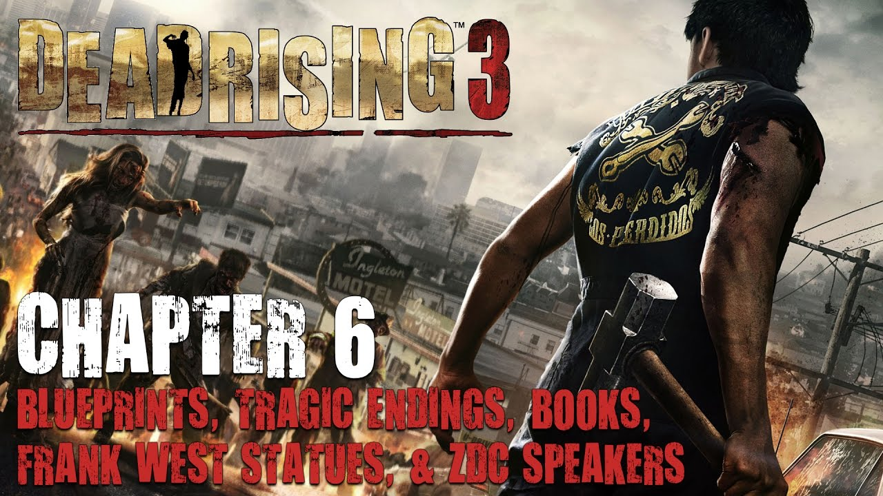 Dead rising 3 chapter 6 collectibles blueprints frank west statues dead rising 3 chapter 6 collectibles blueprints frank west statues zdc speakers tragic endings malvernweather Choice Image