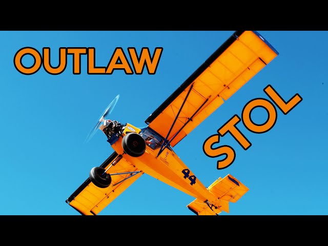 OUTLAW STOL: The Competition