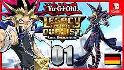 Neue Duelle! | #01 | Yu-Gi-Oh! Legacy of the Duelist: Link Evolution