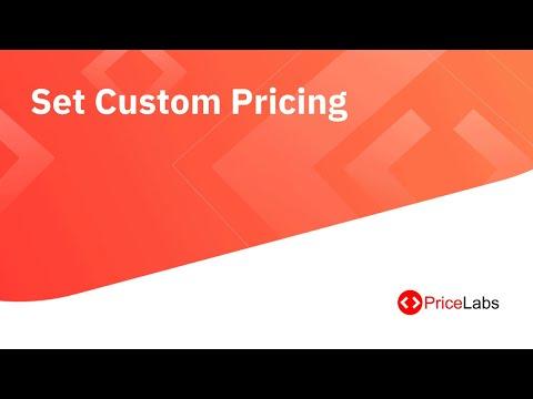 PriceLabs Tutorial: Set Custom Pricing
