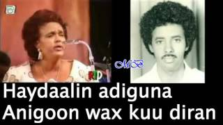 Aun Muuse I Qalinle & Sahra Axmed Heesta Goormaynu Derisnaa With Lyrics