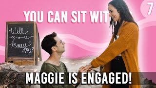 Maggie Is Engaged!  You Can Sit With Us Ep. 9