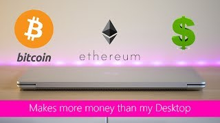 CryptoMining on a Laptop makes more money than a desktop? Best GPU Mining Ethereum and ZCash