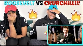 "Epic Rap Battles of History ""Theodore Roosevelt vs Winston Churchill"" REACTION!!!!"