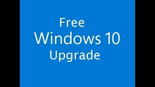 Free Windows 10 Upgrade From 7