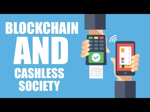 Case study: Blockchain and the Drive Towards a Cashless Society - Fin.Techsummit 2018