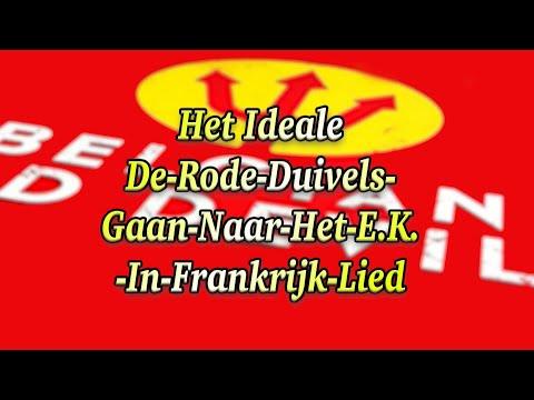 Het Ideale De-Rode-Duivels-Gaan-Naar-Het-EK-In-Frankrijk-Lied