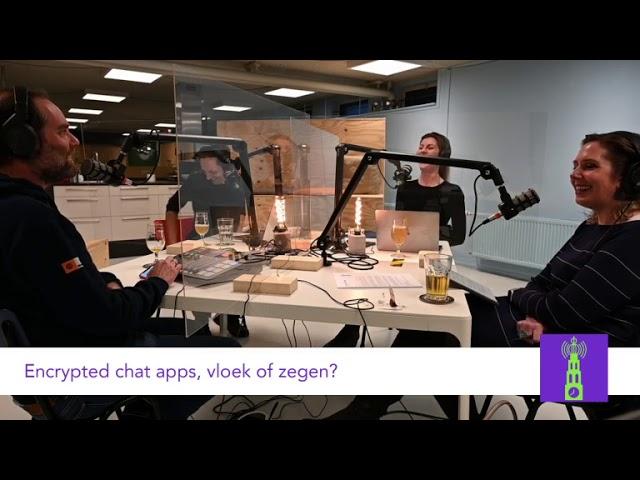 Encrypted chat apps, een vloek of een zegen? Met Mark en Marie-José