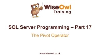 SQL Server Programming Part 17 - The Pivot Operator