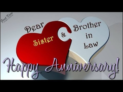 Happy Anniversary Greetings For Sister Brother In Law G2b Youtube