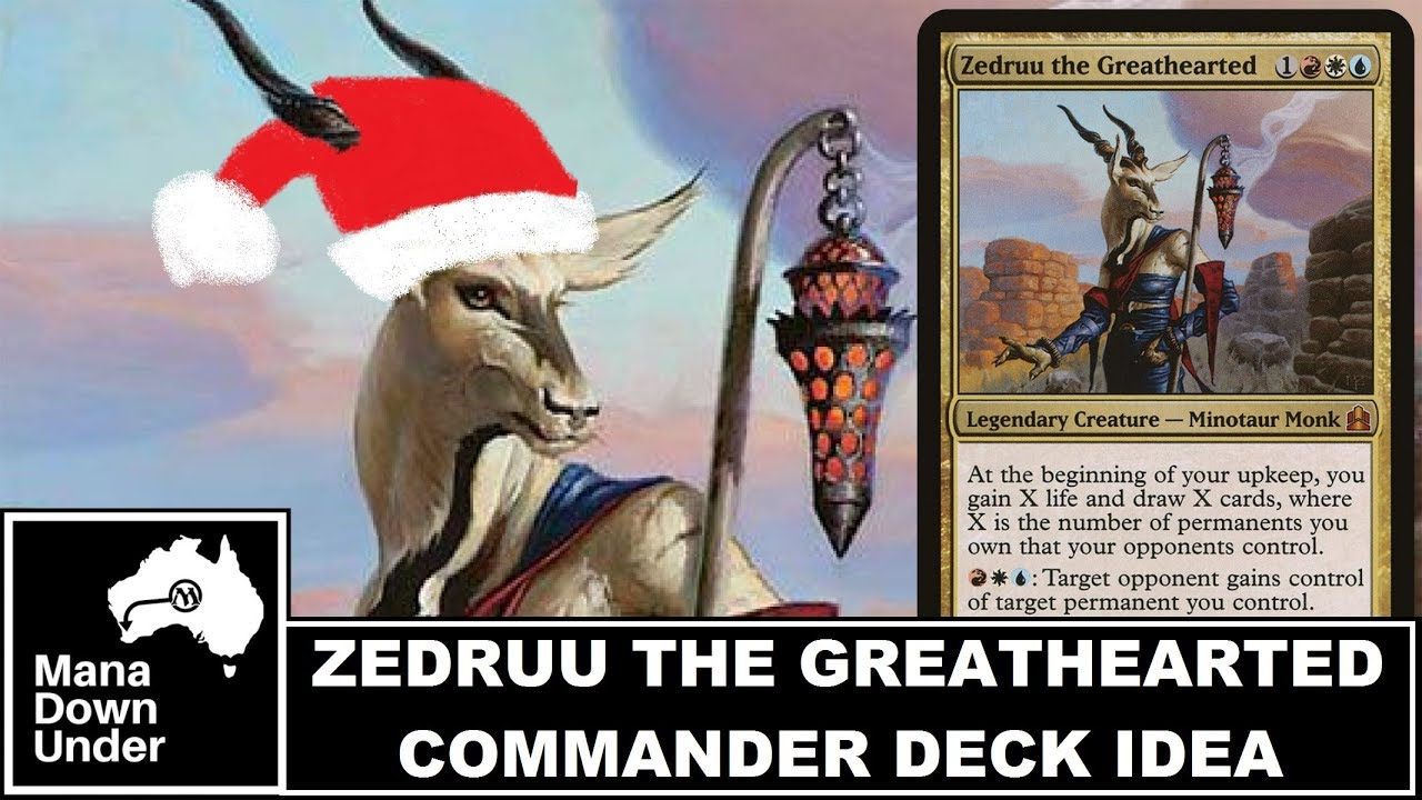Mtg Commander Deck Idea Zedruu The Greathearted Gift Giving