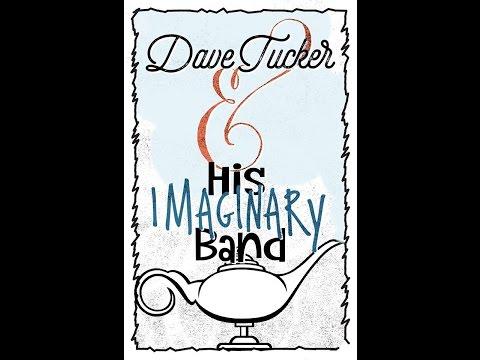 "Dave Tucker & His Imaginary Band ""1982"""