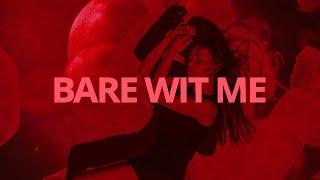 Teyana Taylor - Bare Wit Me // Lyrics