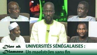 Dine ak Diamono (24 mai 2018) - UNIVERSITÉS SÉNÉGALAISES:  Un maelström sans fin...