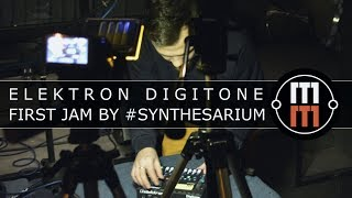 Elektron Digitone - first jam by #synthesarium