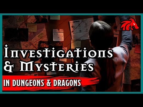 Running Investigations & Mysteries in D&D