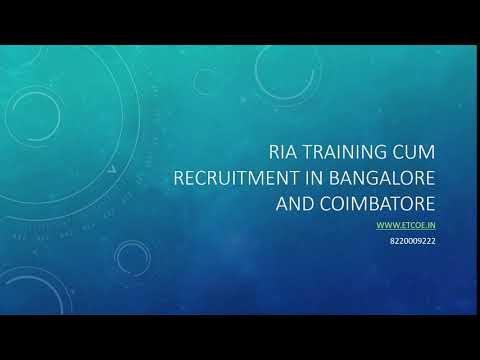 RIA Training cum Recruitment in Bangalore and Coimbatore-www.etcoe.in