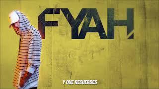 FYAH - 06. Volverte a Ver (Good Version) - F.Y.A.H. (LYRICS VIDEO)