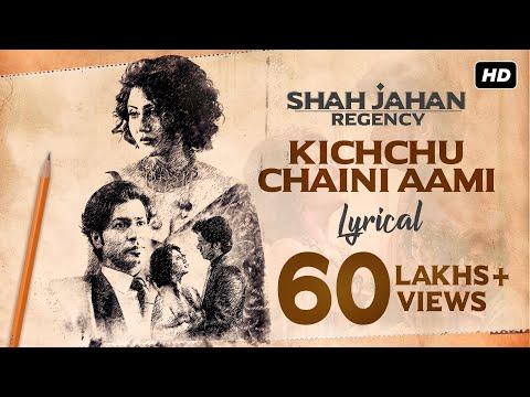 kichchu-chaini-aami-|-lyrical-|-shah-jahan-regency-|-anirban-|-dipangshu-|-prasen-|-svf-music