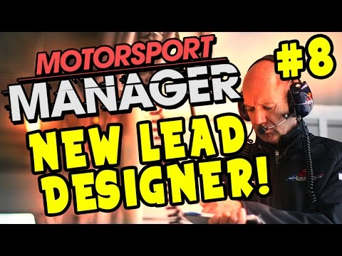 Motorsport Manager PC Career Gameplay: New Lead Designer! S1 Part 8