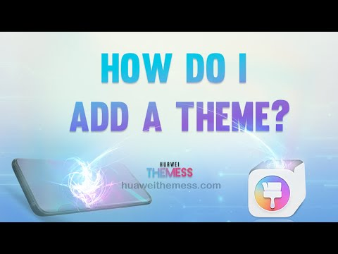 How To Add A Theme My Huawei Youtube