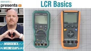 Instrument Basics:  LCR Meter - Workbench Wednesdays