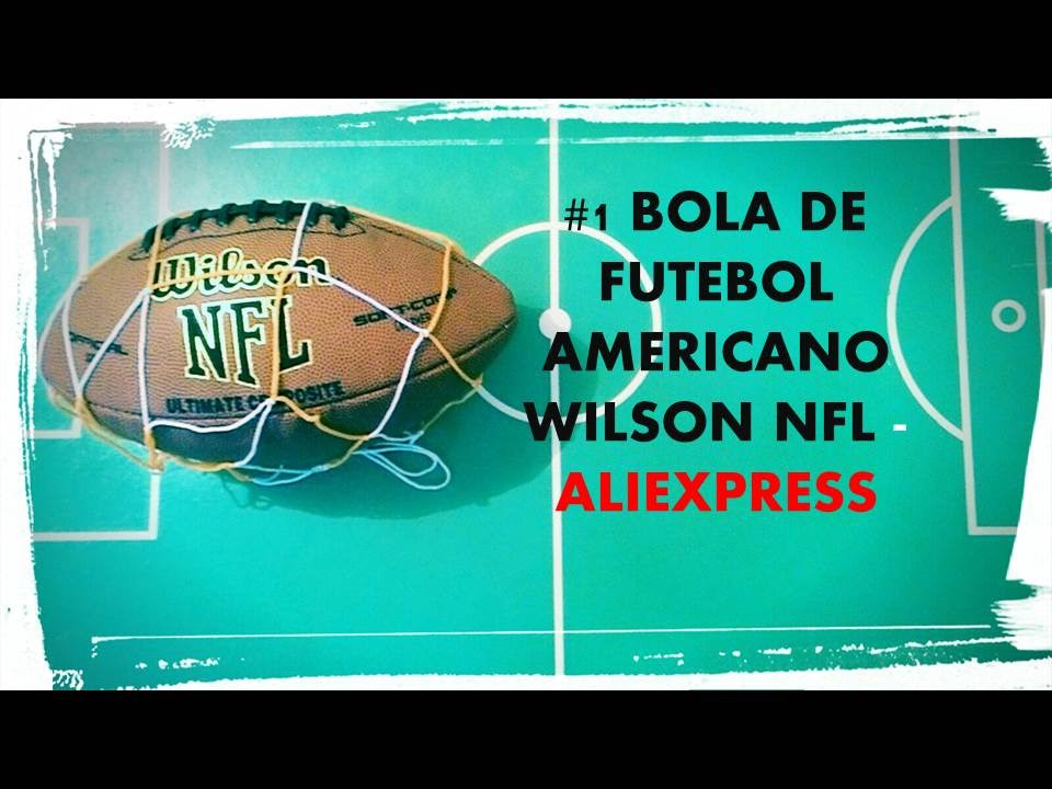 12fee4b11 Unboxing  1 Bola de Futebol Americano Wilson NFL - AliExpress - YouTube