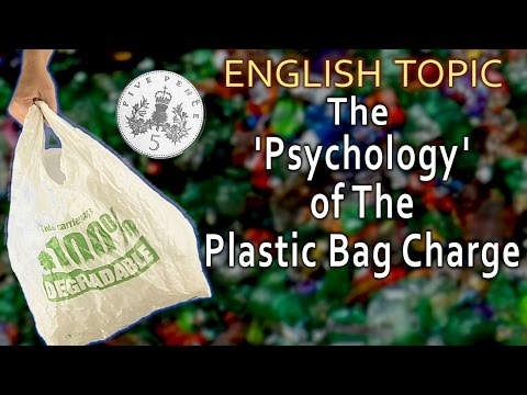 Learn English - Plastic Bag Charge. Why do we have to pay for plastic bags?