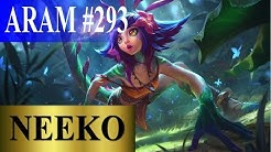 Neeko - Aram Mode #293 - Full League of Legends Gameplay [Deutsch/German] Let's Play Lol