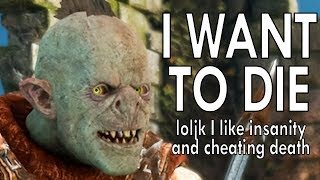 Don't Shame an Orc too much or he becomes Immortal and Deranged - Shadow of War