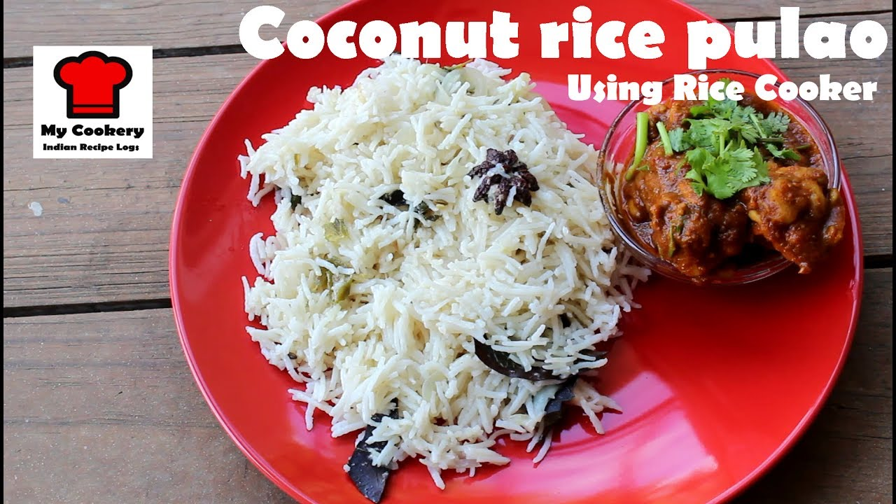 Tasty coconut rice pulao using rice cooker my cookery indian tasty coconut rice pulao using rice cooker my cookery indian recipe logs 13 forumfinder Choice Image